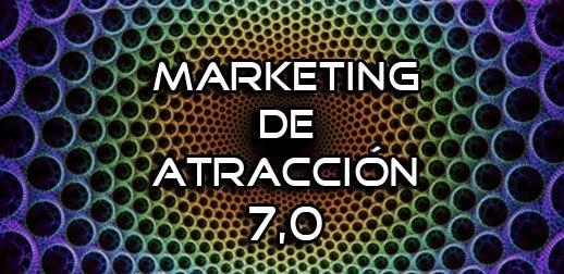 """Página en Facebook como Herramienta de """"Marketing De Atracción 7.0"""""""